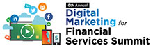 6th Annual Digital Marketing for Financial Services
